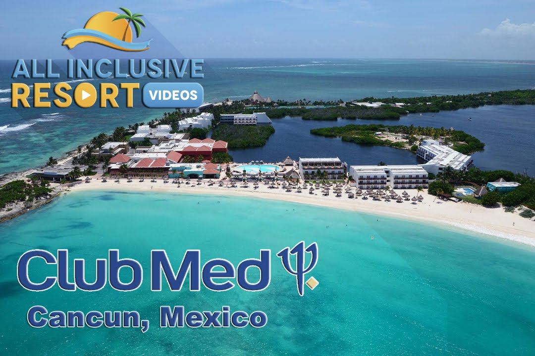 Club Med Cancun Family All Inclusive Resort