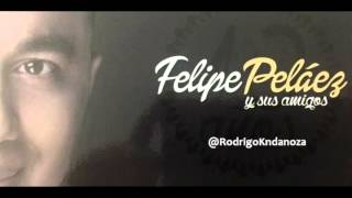 6 La Magia En Tus Ojos €� Felipe Pel�ez Con Peter Manjarr�s Y Sergio Luis Rodr�guez