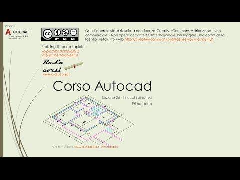 Corso Autocad - Lezione 26A - Blocchi Dinamici - Prima Parte