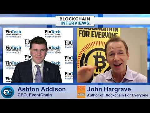 Blockchain Interviews – John Hargrave,  Author of Blockchain For Everyone