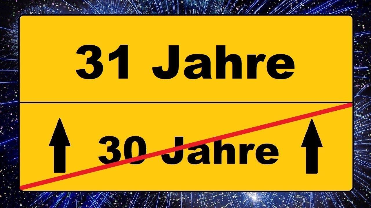 31 Geburtstag Geburtstagsgrüße Zum Versenden Youtube