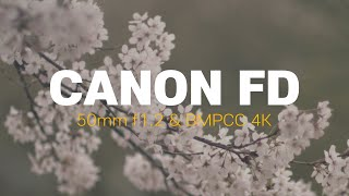 Canon FD 50mm f1.2 & BMPCC…