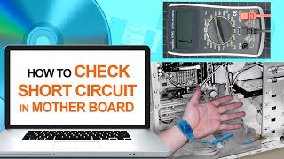 How to Check Short Circuit in Motherboard | Computer & Networking Basics for Beginners | Computers