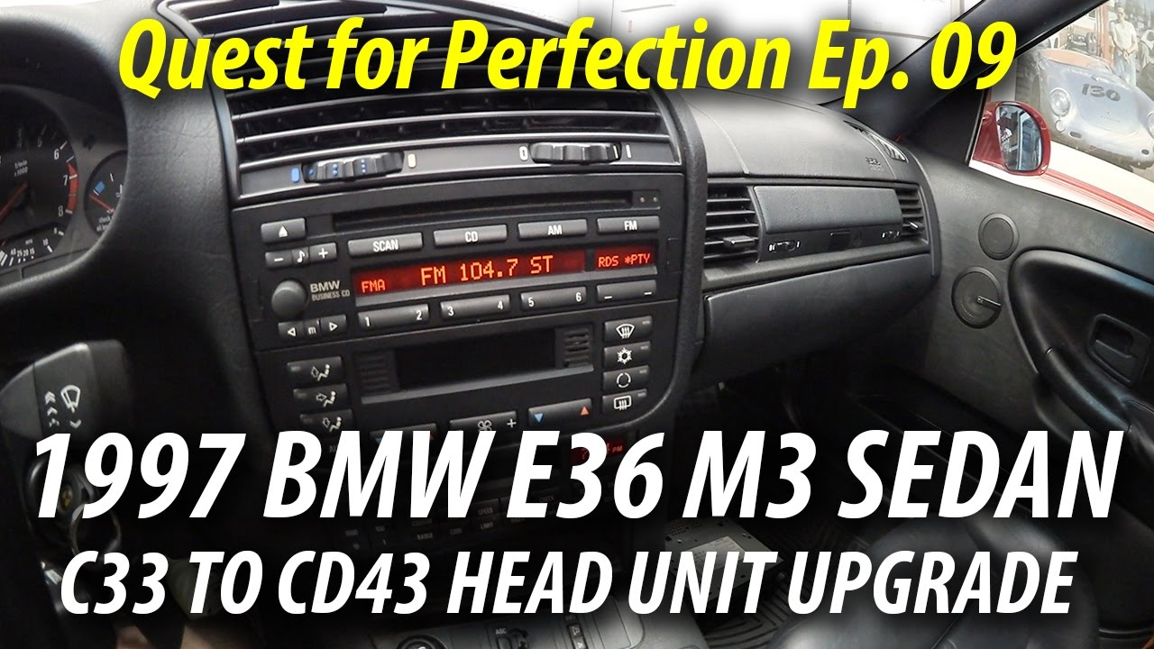 1997 BMW E36 M3 Sedan | Quest for Perfection Ep. 09 | C33 to CD43 Radio Bmw E Stereo Wiring Business on
