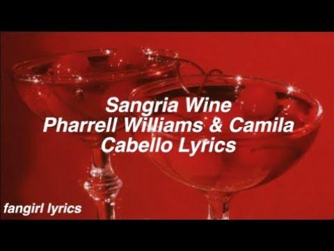 Sangria Wine || Pharrell Williams & Camila Cabello Lyrics