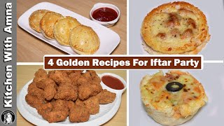 4 Golden Recipes For Iftar Party   2020 Ramadan Recipes   Kitchen With Amna