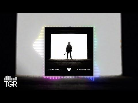 Caj Morgan - It's Alright [Official Audio]