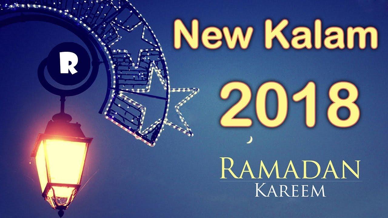 Ramzan Ki Naat | Ramzan Kareem ka New Kalam 2018