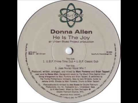 Donna Allen - He Is The Joy (U.B.P Classic Mix)
