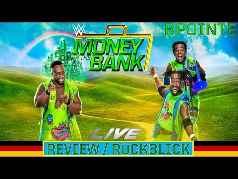 WWE Money in the Bank 2017 Live Review/Rückblick - Bad Throwback! [Deutsch/German]