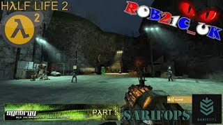 SARIFOPs: Half Life 2 - Synergy Multiplayer Mod (Part 5) - 15/05/2016