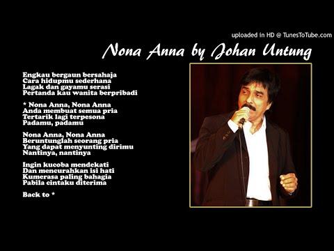 Lirik Lagu Nona Anna - Tembang Kenangan By Johan Untung