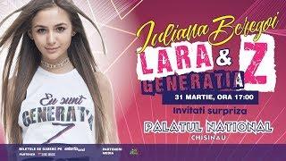 Iuliana Beregoi LARA & GENERATIA Z - SUPER CONCERT PALATUL NATIONAL CHISINAU 31 MARTIE 2 ...