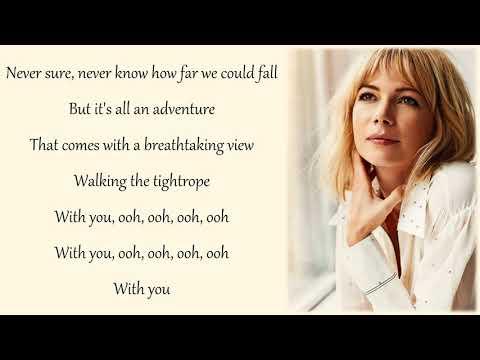 Michelle Williams - Tightrope (Lyrics &...