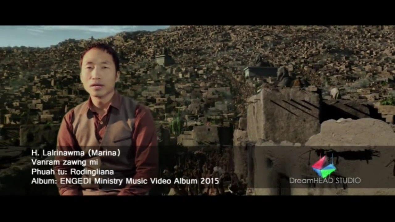H. Lalrinawma (Marina) - Vanram zawng mi (Official)
