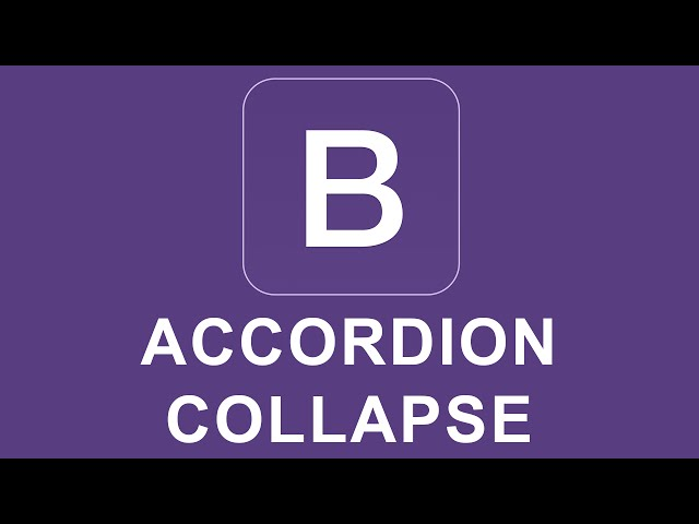 Bootstrap 4 Tutorial 51 - Accordion Collapse
