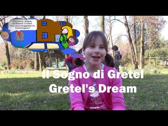 Il Sogno di Gretel - Gretel's dream