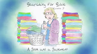 "Searching for Sylvie - Episode 7: ""A Book and a Basement"""