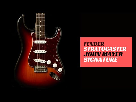 Fender Stratocaster John Mayer Signature (How does it sound?)