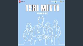 Teri Mitti - Tribute