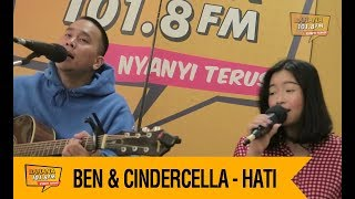 BEN SIHOMBING & CINDERCELLA - HATI