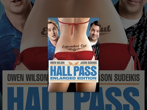 Hall Pass Enlarged Edition