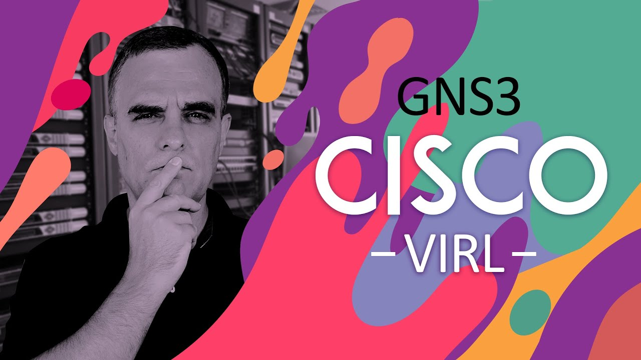 GNS3 : How to download Cisco IOS images and VIRL images  Which is best? How  do you get them? Part 1