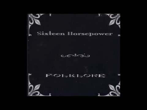 16 Horsepower - Folklore (Full Album)