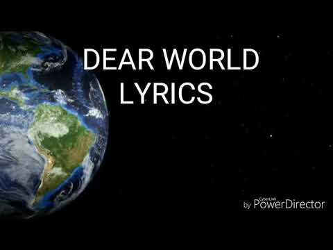 Dear World lyrics (ECHOSMITH)