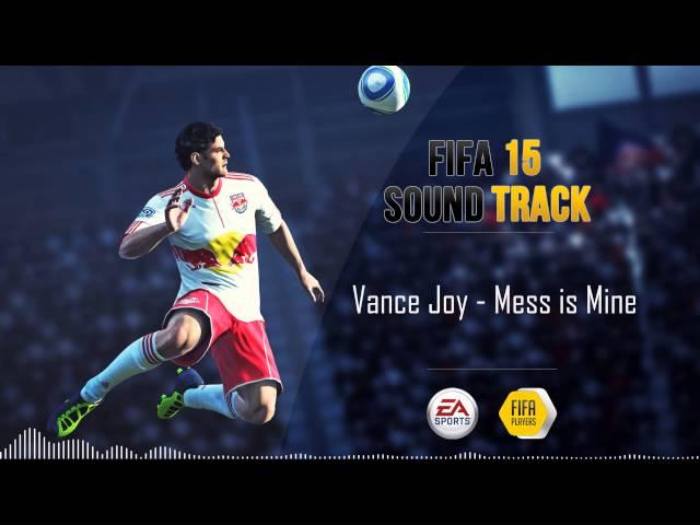Vance Joy - Mess is Mine (FIFA 15 Soundtrack)