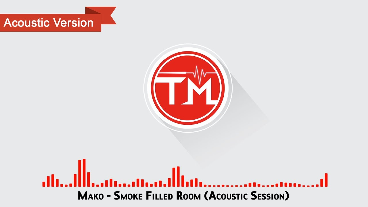 mako-smoke-filled-room-acoustic-session-thrilling-music
