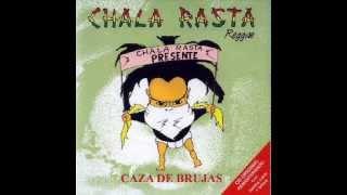 Chala Rasta - Vienen
