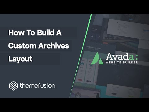 How To Build A Custom Archives Layout Video