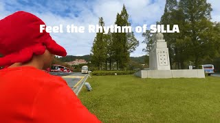 Feel the Rhythm of SILLA: 인문관 …