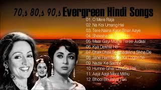 70,s 80,s 90,s Evergreen Hindi Songs - पुराने गाने | Lata Mangeshkar, Rafi, Kishore