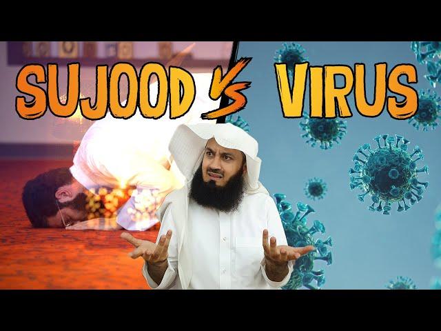 Sujood vs The Virus - eKhutbah - Mufti Menk