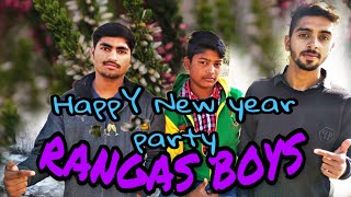 Happy New Year Ki Party Funny Wishing you a very happy New Year Rangas Boys 2018