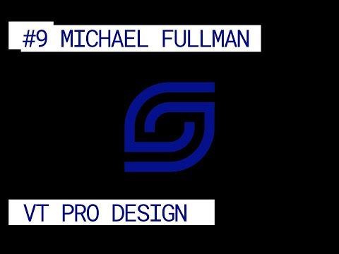 #9 Creating Immersive Experiences ft. Michael Fullman of VT Pro Design