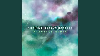 Nothing Really Matters (Afrojack Remix Radio Edit)