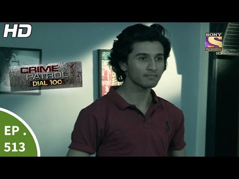 Thumbnail: Crime Patrol Dial 100 - क्राइम पेट्रोल - Mysterious Disappearance - Ep 513 - 20th June, 2017