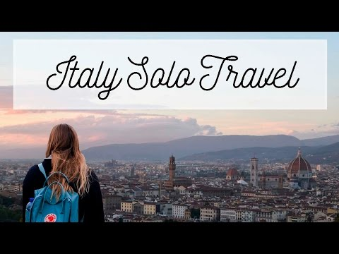Solo Travel in Italy!