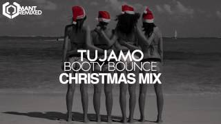 TUJAMO - Booty Bounce (Christmas Mix)