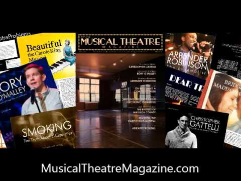 Musical Theatre Magazine: The Art & Craft of America's Greatest Original Artform