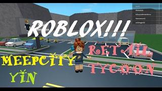 ROBLOX! Meepcity, Retail Tycoon -cvyin de mg-