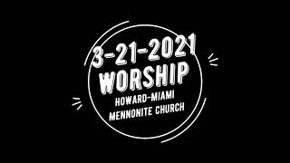 3-21-2021 Worship -  To the Cross: It is Finished