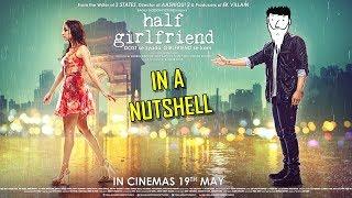 Half Girlfriend In A Nutshell   Yogi Baba