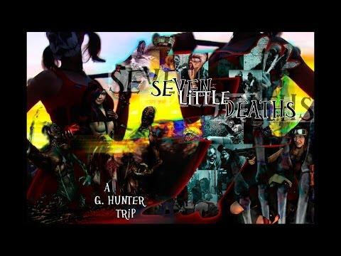 Seven Little Deaths (18+ Advised)