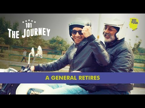 A General Retires | 101 The Journey | Unique Stories From In