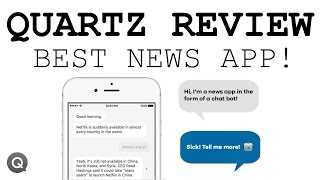 Quartz Review | News Via Chatbot?
