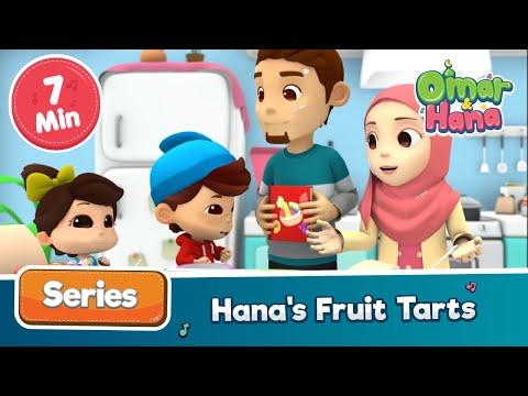Omar & Hana | Hana's Fruit Tarts | Islamic Cartoon